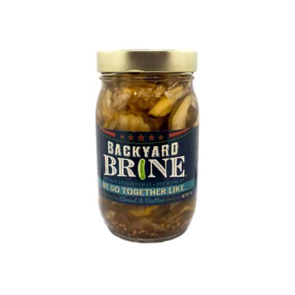 Backyard Brine We Go Together Like Bread and Butter.