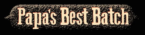 Papa's Best Batch logo.